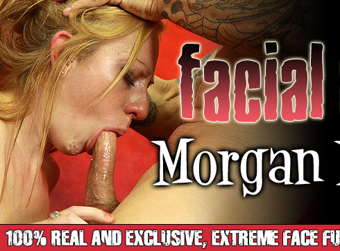 Facial Abuse Starring Morgan Madison